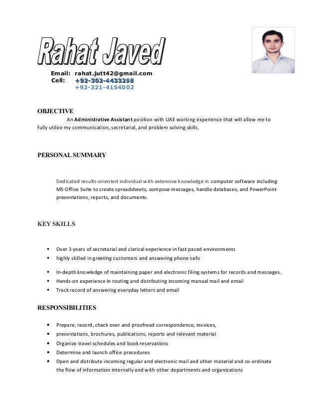 Email: rahat.jutt42@gmail.com Cell: +92-302-4433298+92-302-4433298 +92-321-4154002 OBJECTIVE An Administrative Assistant p...