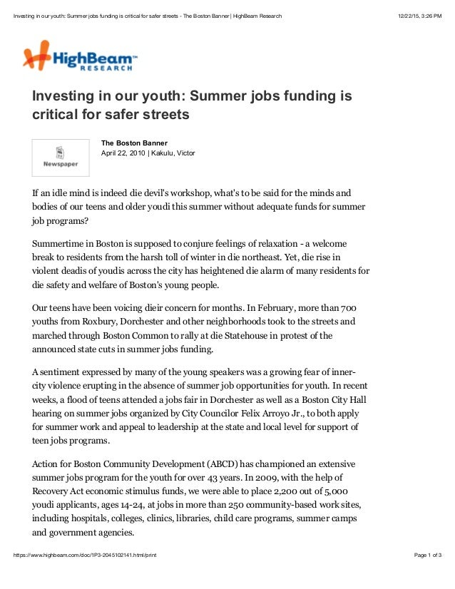 12/22/15, 3:26 PMInvesting in our youth: Summer jobs funding is critical for safer streets - The Boston Banner | HighBeam ...