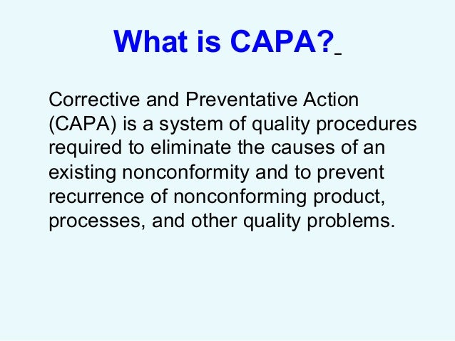 What is CAPA in the Medical Device Industry? - greenlight.guru