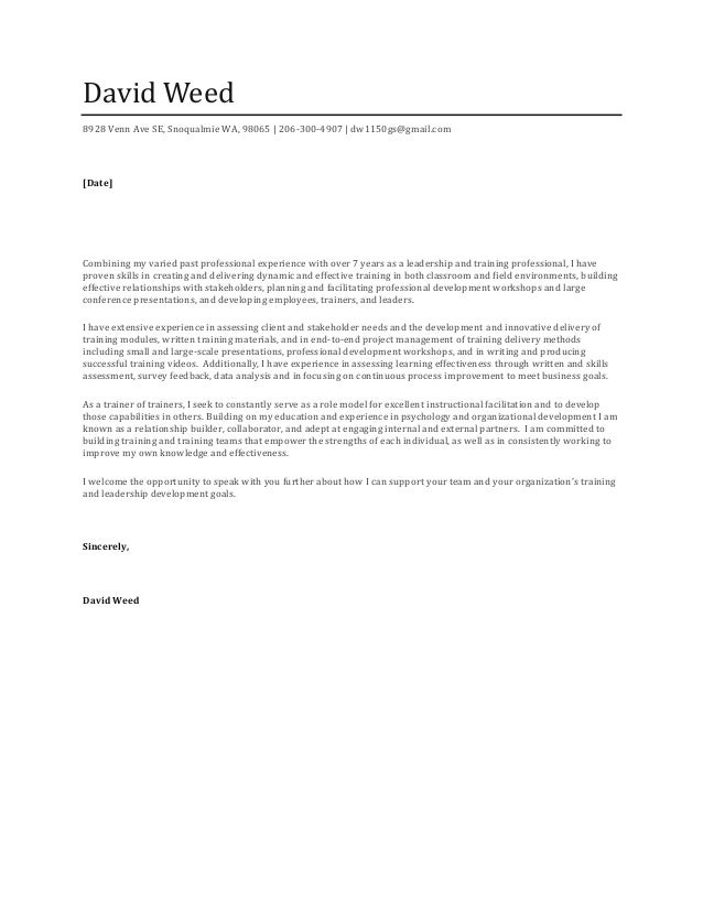 David Weed   Cover Letter. David Weed 8928 Venn Ave SE, Snoqualmie WA,  98065 | 206 300