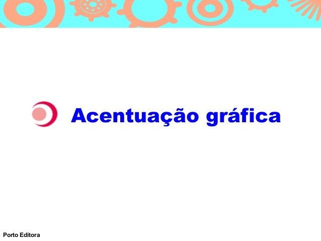 Acentuação gráficaPorto Editora