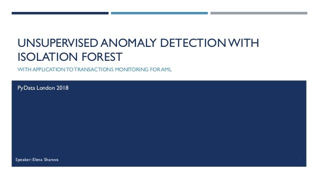 Unsupervised Anomaly Detection with Isolation Forest - Elena