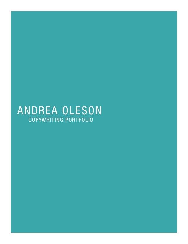 ANDREA OLESON  COPYWRITING PORTFOLIO