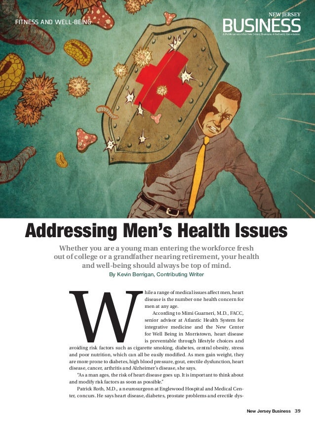 New Jersey Business 39 FITNESS AND WELL-BEING Addressing Men's Health Issues Whether you are a young man entering the work...