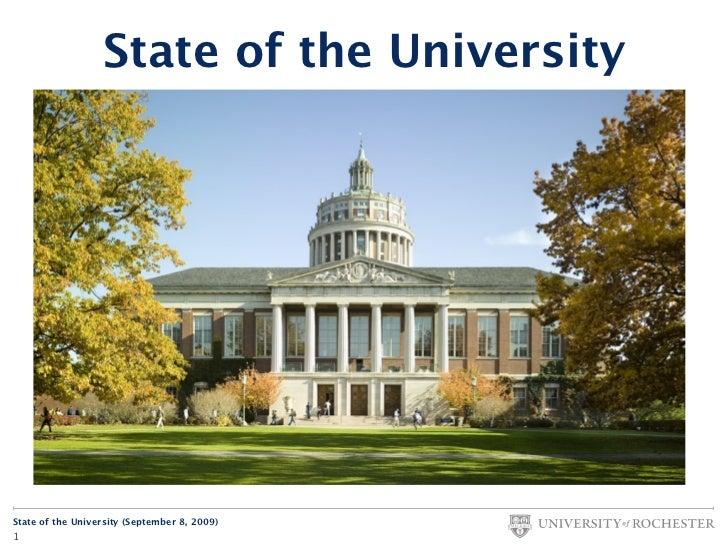 State of the University     State of the University (September 8, 2009) 1