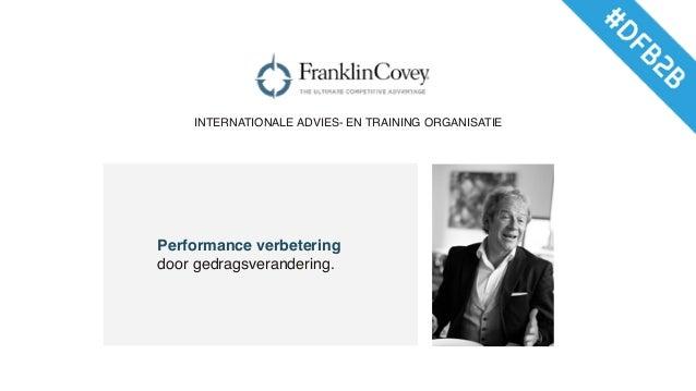 Performance verbetering door gedragsverandering. INTERNATIONALE ADVIES- EN TRAINING ORGANISATIE