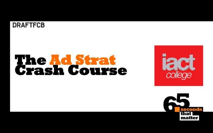 The Ad StratCrash Course