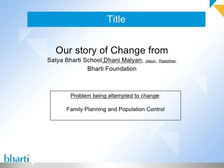 Title Our story of Change from Satya Bharti School ,Dhani Malyan ,  Jaipur ,  Rajasthan , Bharti Foundation Problem being ...