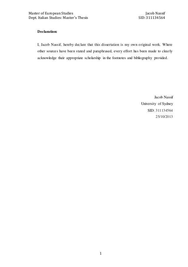Master of European Studies Jacob Nassif Dept. Italian Studies: Master's Thesis SID: 311134564 1 Declaration: I, Jacob Nass...