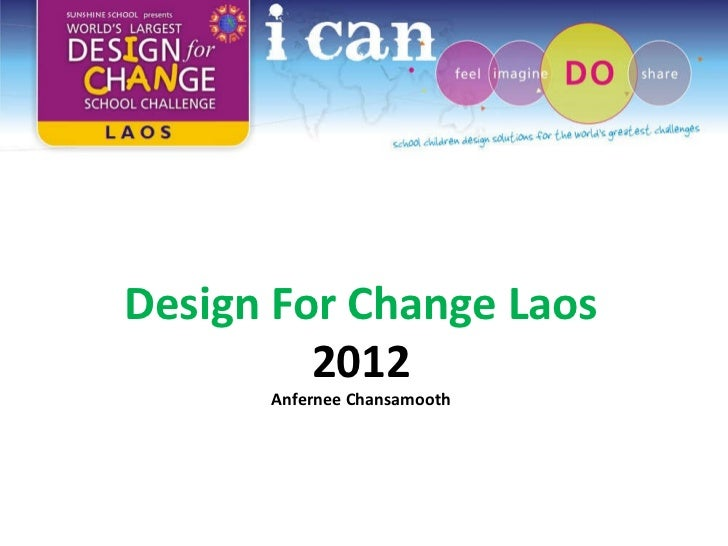 Design For Change Laos  2012 Anfernee Chansamooth