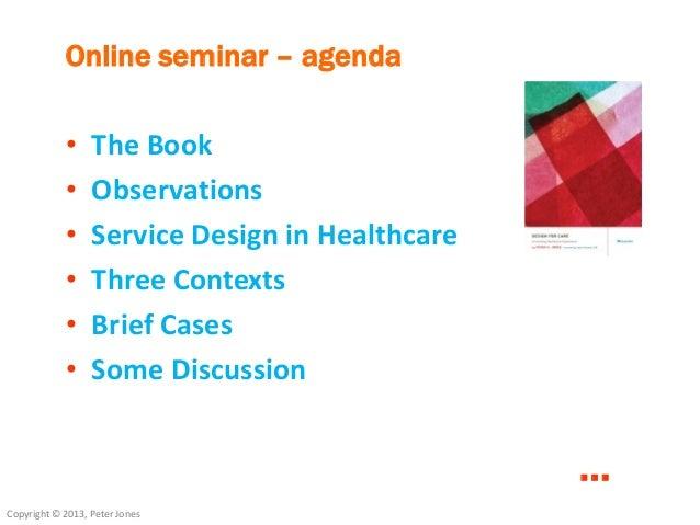 Design for Care O'Reilly webcast  Slide 3