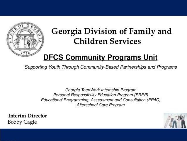 Georgia Division of Family and Children Services Interim Director Bobby Cagle Georgia Division of Family and Children Serv...