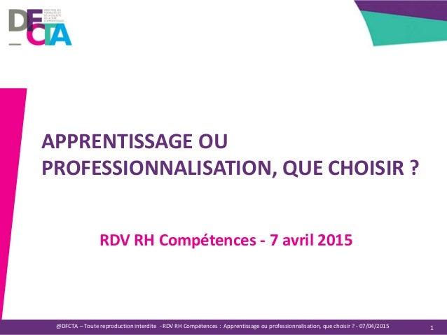 Université d'été de l'ordre des Experts-Comptables@DFCTA – Toute reproduction interdite - RDV RH Compétences : Apprentissa...