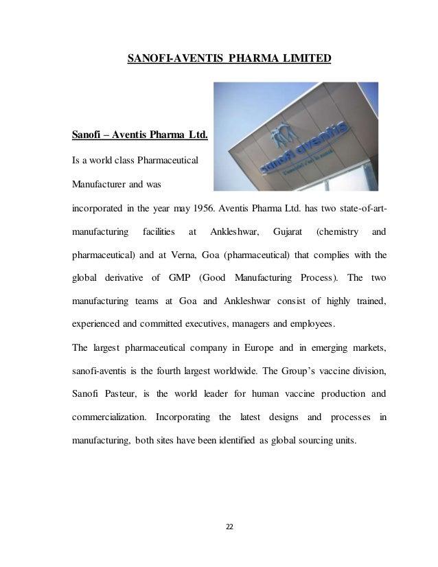 22 SANOFI-AVENTIS PHARMA LIMITED Sanofi – Aventis Pharma Ltd. Is a world class Pharmaceutical Manufacturer and was incorpo...