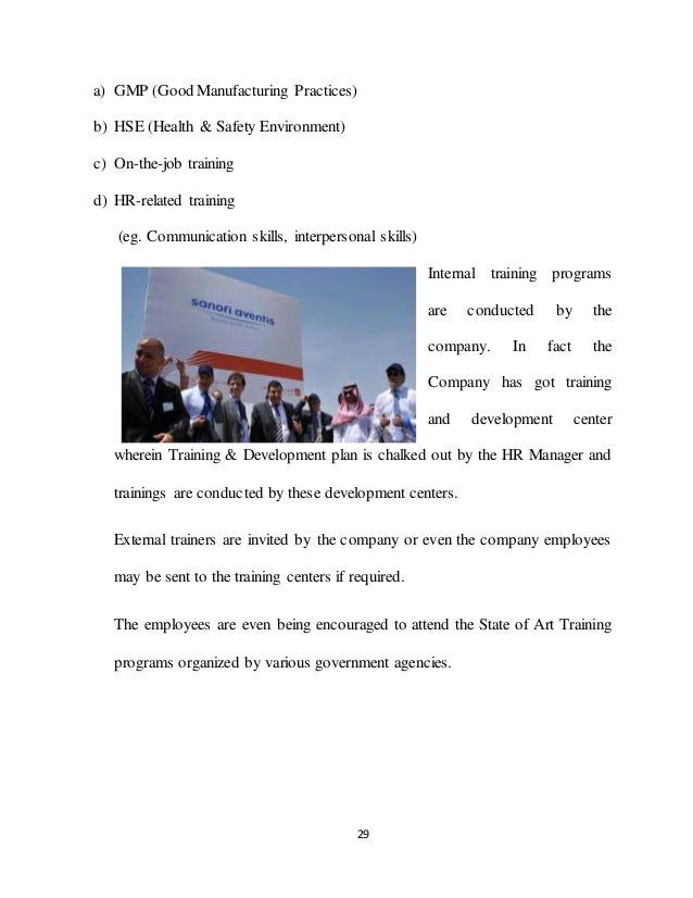 29 a) GMP (Good Manufacturing Practices) b) HSE (Health & Safety Environment) c) On-the-job training d) HR-related trainin...