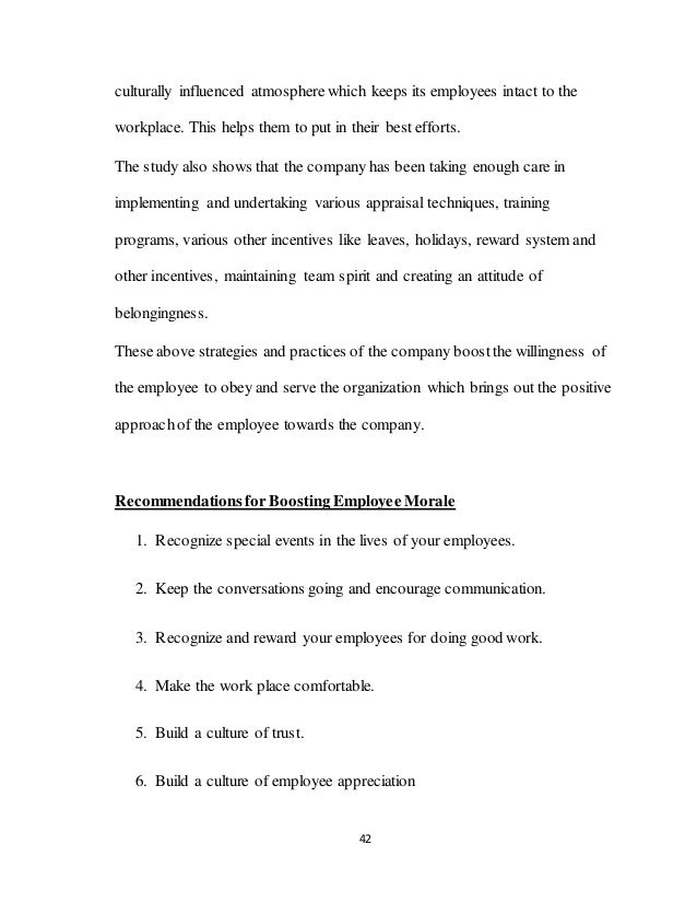 42 culturally influenced atmosphere which keeps its employees intact to the workplace. This helps them to put in their bes...