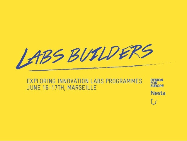 EXPLORING INNOVATION LABS PROGRAMMES JUNE 16-17TH, MARSEILLE