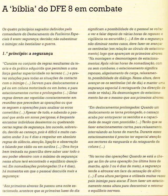 A 'bíblia' do DFE 8 em combate  Os quatro principios sagrados definidos pelo comandante do Destacamento de Fuzileiros Espe...