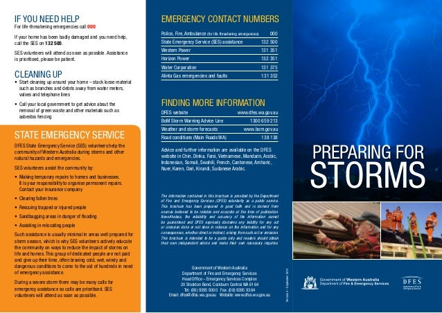 PREPARING FOR STORMS IF YOU NEED HELP For life-threatening emergencies call 000 If your home has been badly damaged and yo...