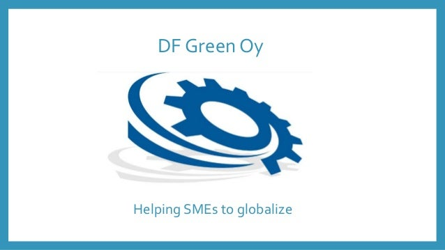 DF Green Oy Helping SMEs to globalize