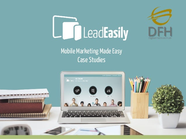 Mobile Marketing Made Easy Case Studies