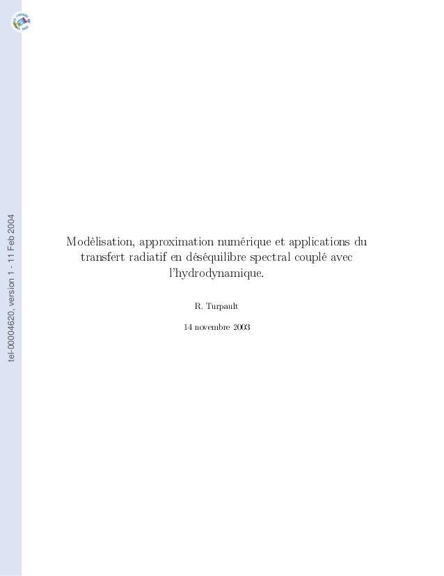 tel-00004620, version 1 - 11 Feb 2004                                        Modèlisation, approximation numérique et appl...