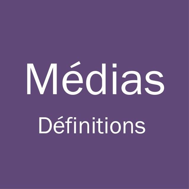 Médias Définitions