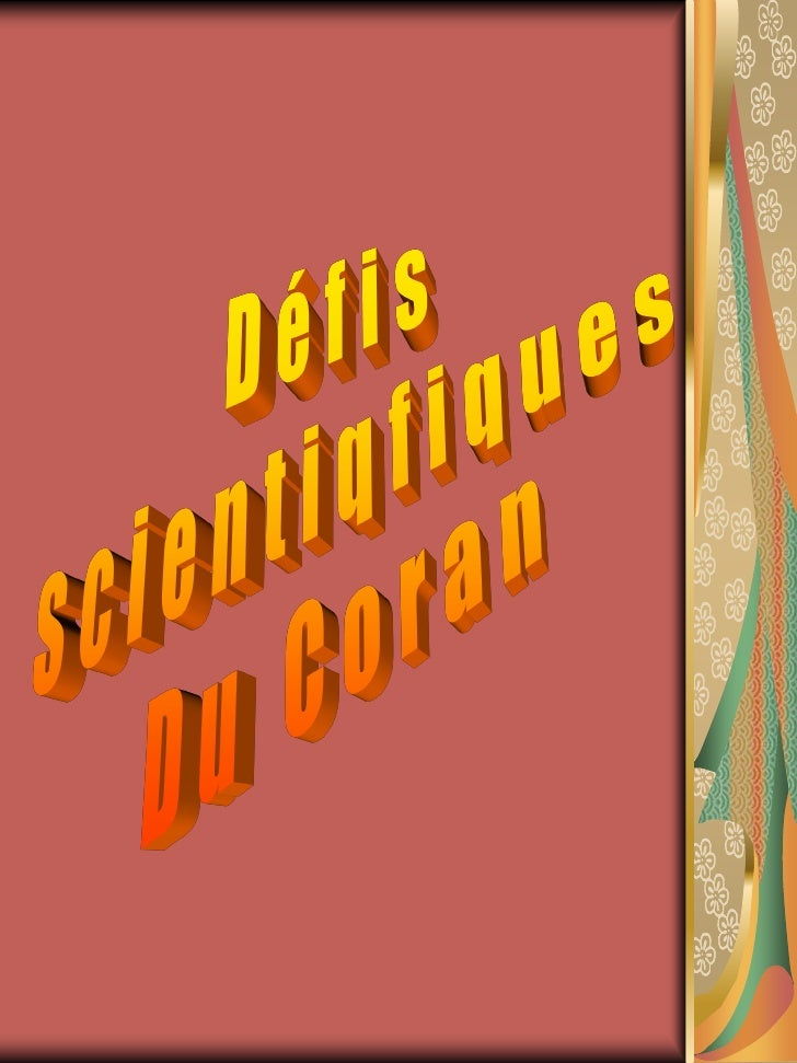 Références:  http://www.55a.net/firas/french/  http://www.miraclesducoran.com/  www.islam-guide.com          Petit Guide I...