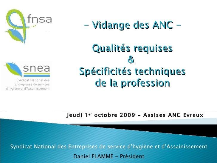 Jeudi 1 er  octobre 2009 - Assises ANC Evreux Syndicat National des Entreprises de service d'hygiène et d'Assainissement D...