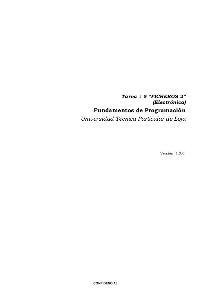 "Tarea # 5 ""FICHEROS 2""                               (Electrónica)    Fundamentos de ProgramaciónUniversidad Técnica Parti..."