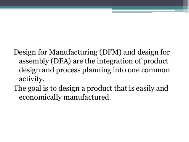 Design For Manufacturing And Assembly : Dfma design for manufacturing and assembly