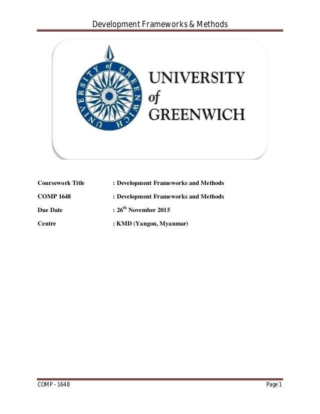 Development Frameworks & Methods COMP - 1648 Page 1 Coursework Title : Development Frameworks and Methods COMP 1648 : Deve...