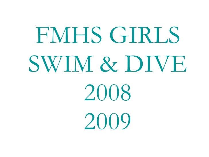 FMHS GIRLS SWIM & DIVE 2008 2009