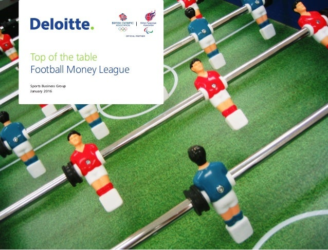 Sports Business Group January 2016 Top of the table Football Money League