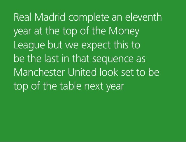 Real Madrid complete an eleventh year at the top of the Money League but we expect this to be the last in that sequence as...