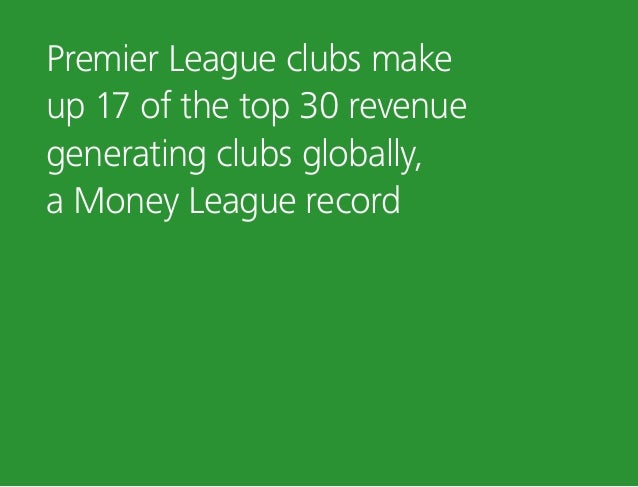 Premier League clubs make up 17 of the top 30 revenue generating clubs globally, a Money League record