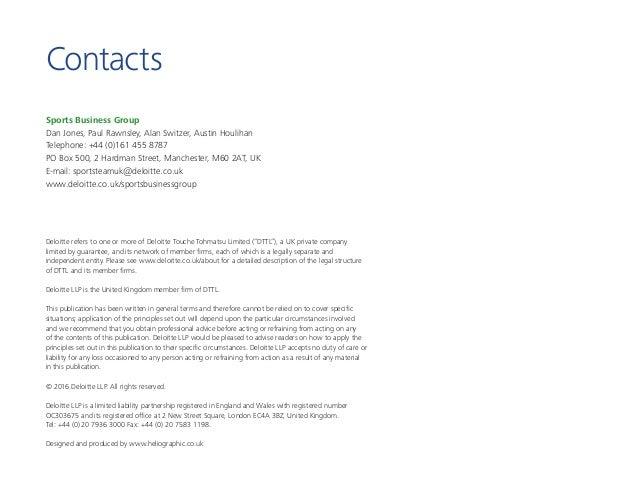Sports Business Group Dan Jones, Paul Rawnsley, Alan Switzer, Austin Houlihan Telephone: +44 (0)161 455 8787 PO Box 500, 2...