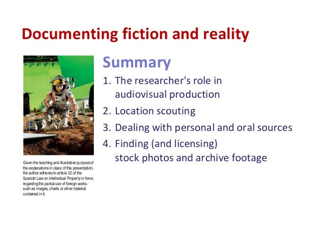 Documenting fiction and reality Slide 2