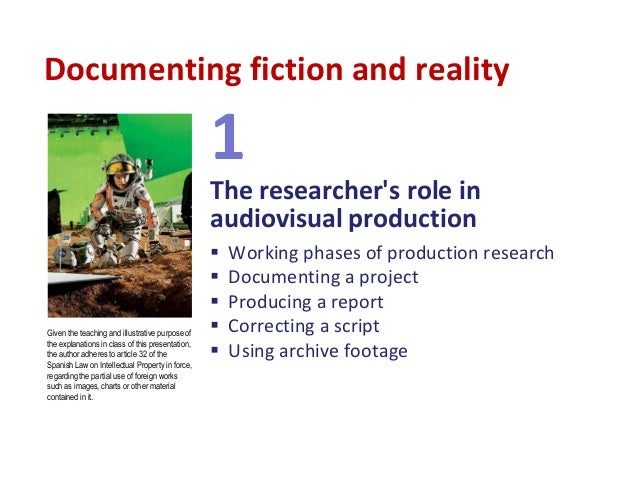 Documenting fiction and reality Slide 3
