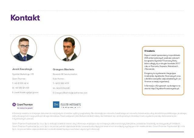 Kontakt Jacek Kowalczyk Dyrektor Marketingu i PR Grant Thornton T: +48 22 205 48 41 M: +48 505 024 168 E: Jacek.Kowalczyk@...