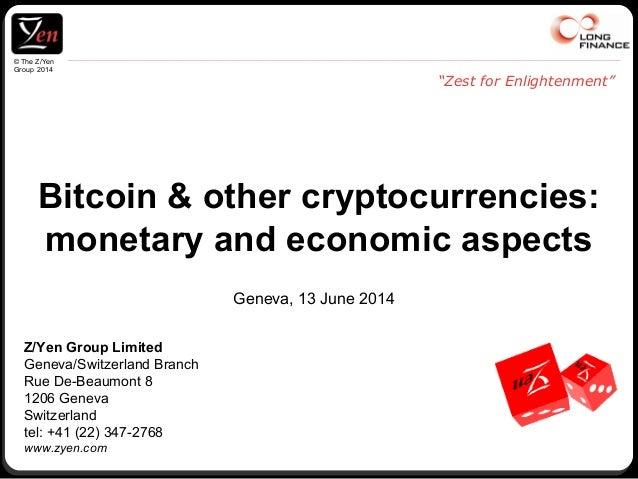 © The Z/Yen Group 2014 Z/Yen Group Limited Geneva/Switzerland Branch Rue De-Beaumont 8 1206 Geneva Switzerland tel: +41 (2...