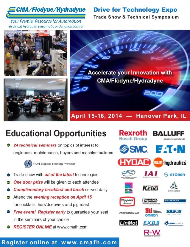 Drive for Technology Expo Trade Show & Technical Symposium  Accelerate your Innovation with CMA/Flodyne/Hydradyne  April 1...