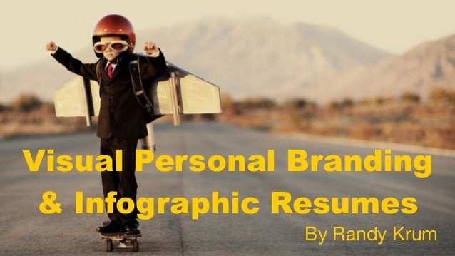 Visual Personal Branding & Infographic Resumes