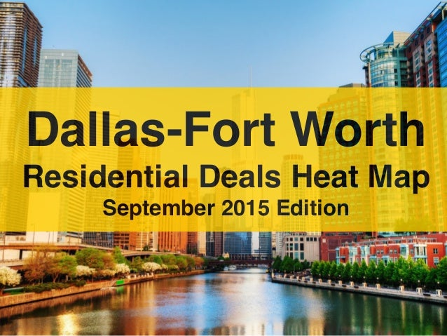 Dallas-Fort Worth Residential Deals Heat Map September 2015 Edition
