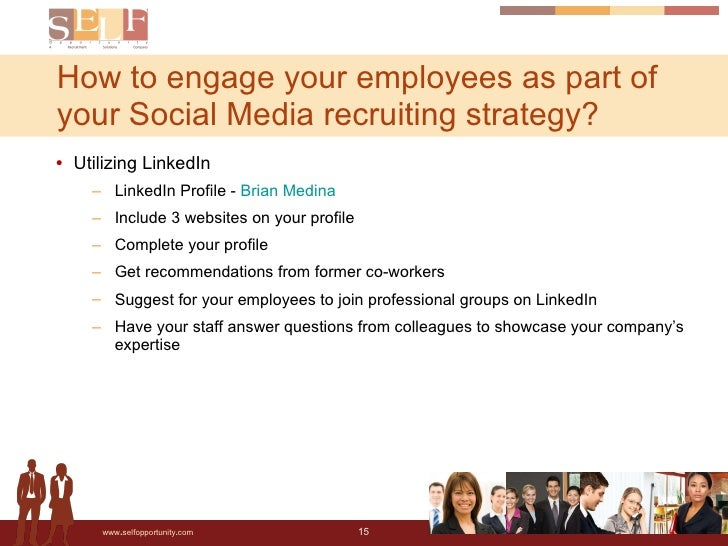 <ul><li>Utilizing LinkedIn </li></ul><ul><ul><li>LinkedIn Profile -  Brian Medina </li></ul></ul><ul><ul><li>Include 3 web...
