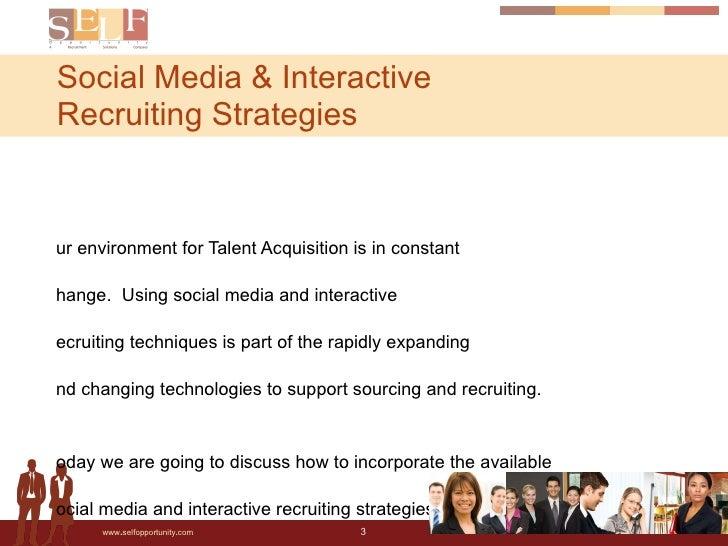 Social Media & Recruiting Strategies by Self Opportunity for DFWSMA Slide 3