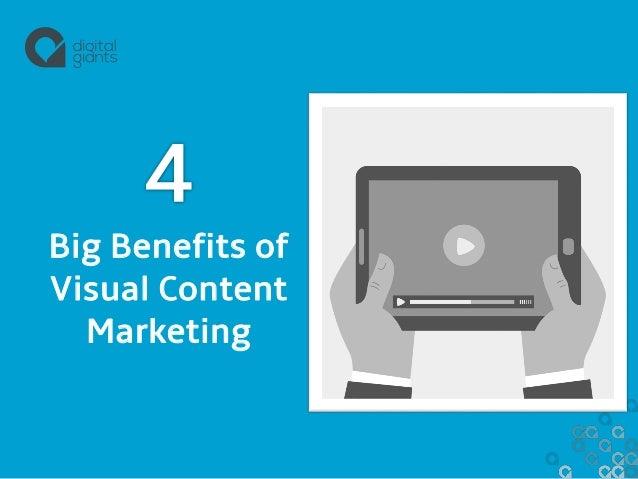 Big Benefits of Visual Content Marketing
