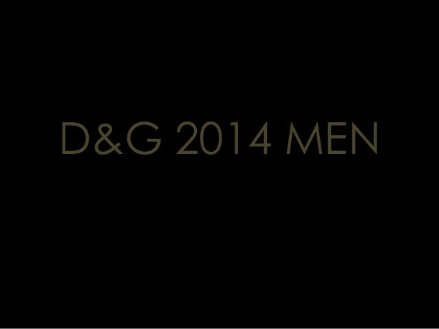 D&G 2014 MEN