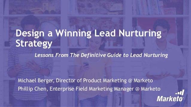 Design A Winning Lead Nurturing Strategy