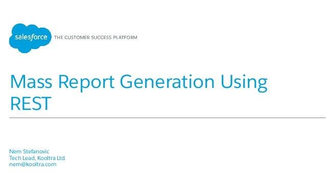 Mass Report Generation Using REST APIs